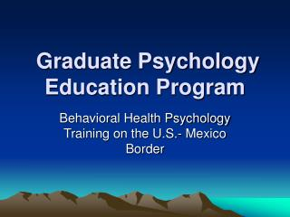 Graduate Psychology Education Program