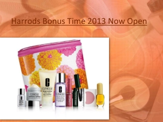 Harrods Bonus Time 2013 Now Open