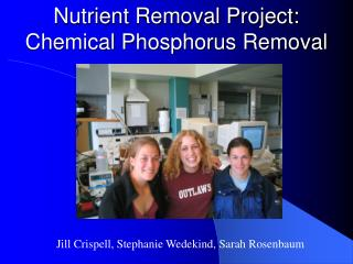 Nutrient Removal Project:  Chemical Phosphorus Removal