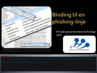Binding til en phishing-linje | the tyler group barcelona te