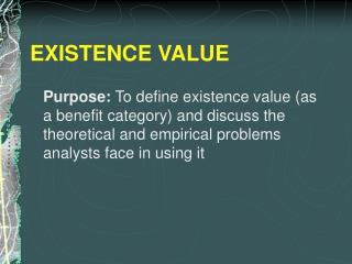 EXISTENCE VALUE