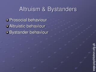 Altruism  Bystanders