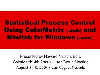 Statistical Process Control Using ColorMetrix .mdb and Minitab ...