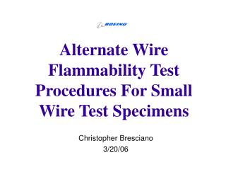 Alternate Wire Flammability Test Procedures For Small Wire Test ...