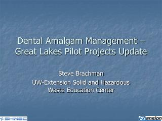 Dental Amalgam Management