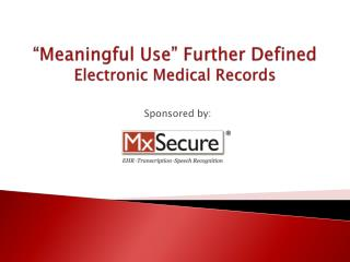 Electronic Medical Records - MxSecure