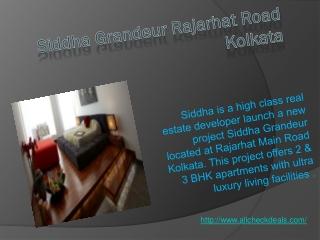 Siddha Grandeur Rajarhat Road Kolkata