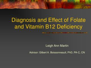 Diagnosis and Effect of Folate and Vitamin B12 Deficiency