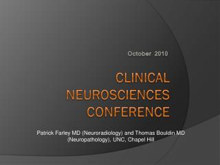 Clinical Neurosciences conference