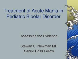 Treatment of Acute Mania in Pediatric Bipolar Disorder