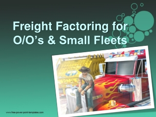 Freight Factoring for Small Fleets