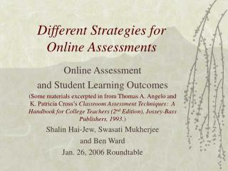 Different Strategies for  Online Assessments