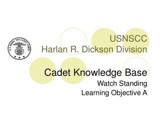 USNSCC Harlan R. Dickson Division