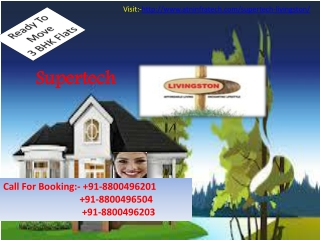 Supertech Livingston Ghaziabad Attractive Apartments