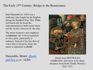 The Early 15th Century: Bridge to the Renaissance