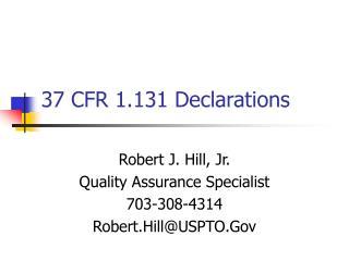 37 CFR 1.131 Declarations