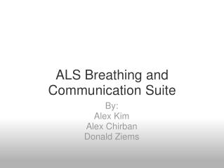 ALS Breathing and Communication Suite