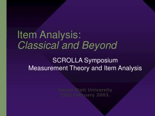 Item Analysis: Classical and Beyond