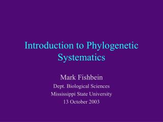 Introduction to Phylogenetic Systematics