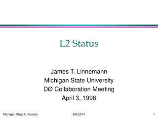 L2 Status