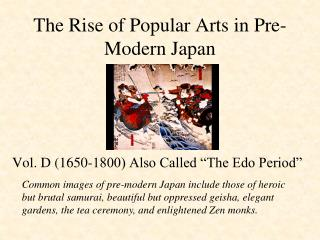The Rise of Popular Arts in Pre-Modern Japan