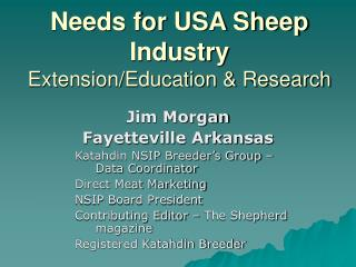 Needs for USA Sheep Industry ExtensionEducation  Research