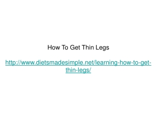 How To Get Thin Legs