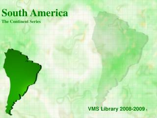 South America The Continent Series