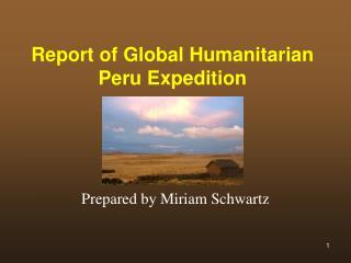 Report of Global Humanitarian Peru Expedition