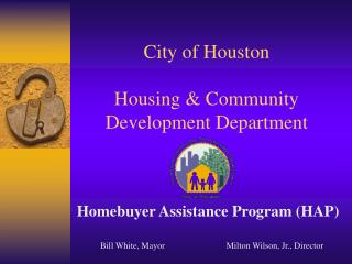 City of Houston Housing  Community Development Department
