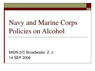 Navy and Marine Corps Policies on Alcohol