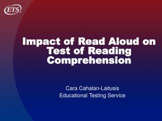 Impact of Read Aloud on Test of Reading Comprehension