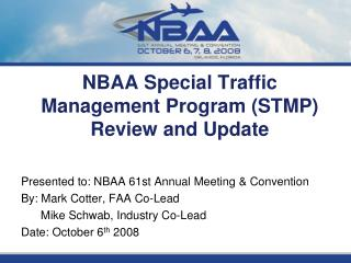NBAA Special Traffic Management Program STMP Review and Update