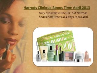 Harrods Clinique Bonus Time April 2013