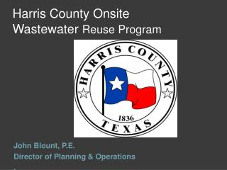 Harris County Onsite Wastewater Reuse Program