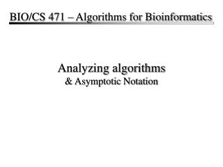 Analyzing algorithms  Asymptotic Notation