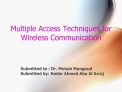 Multiple Access Techniques for Wireless Communication