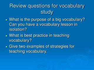 Review questions for vocabulary study