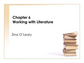 Chapter 6 Working with Literature