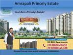 Amrapali Princely Estate offers Homes in Noida on affordable