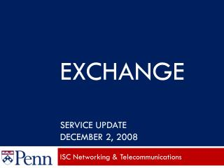 Exchange Service Update December 2, 2008