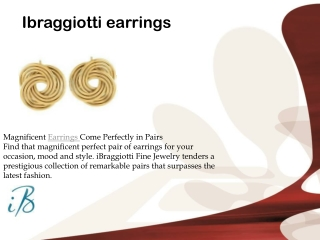 ibraggiotti earrings