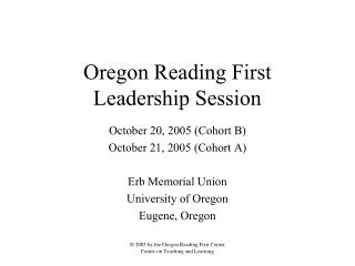 Oregon Reading First Leadership Session