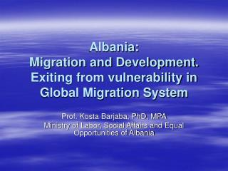 Albania: Migration and Development. Exiting from vulnerability ...