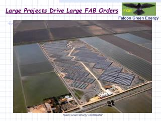 Large Projects Drive Large FAB Orders