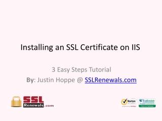 Installing an SSL Certificate on IIS - 3 Easy Steps Tutorial