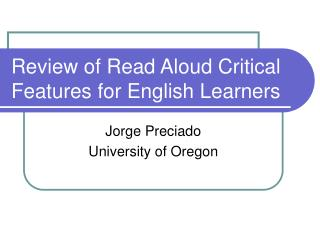 Review of Read Aloud Critical Features for English Learners