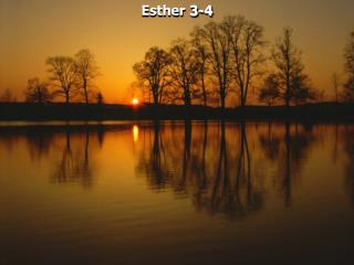 Esther 3-4