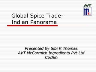 Global Spice Trade- Indian Panorama