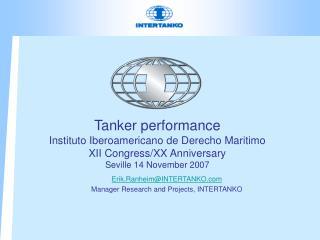 Tanker performance  Instituto Iberoamericano de Derecho Maritimo XII Congress